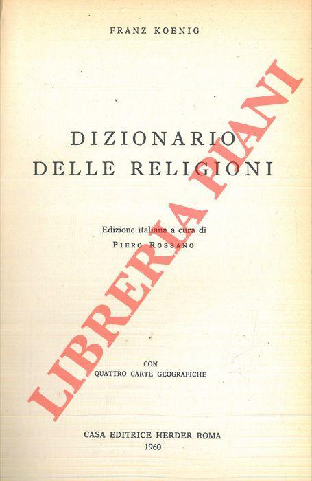 Dizionario delle religioni.: KONIG Franz -