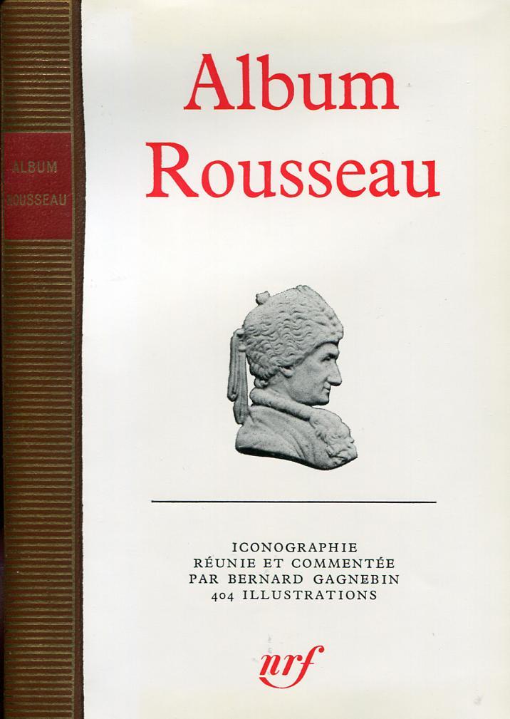 Album Rousseau: ROUSSEAU Jean-Jacques,