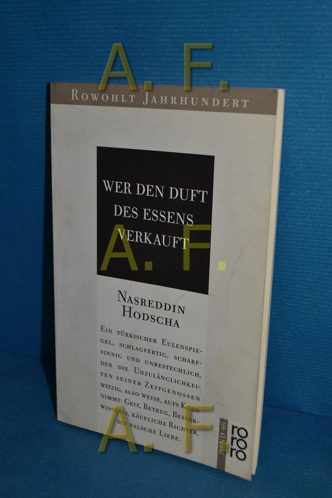Nasreddin Hodscha, Wer den Duft des Essens: Melzig, Herbert (Übersetzer):