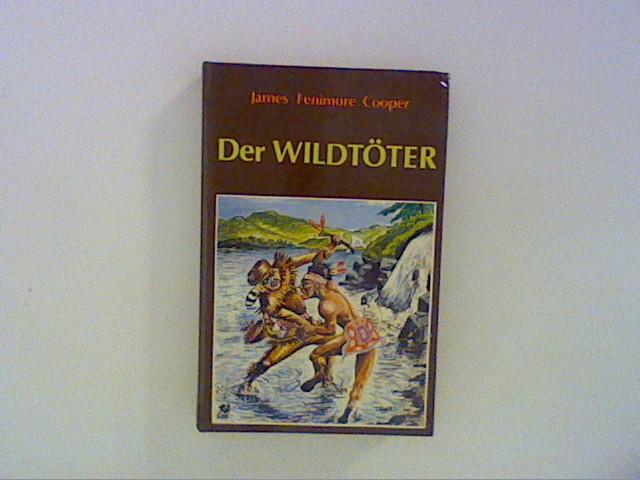 Der Wildtöter: Cooper, James Fenimore: