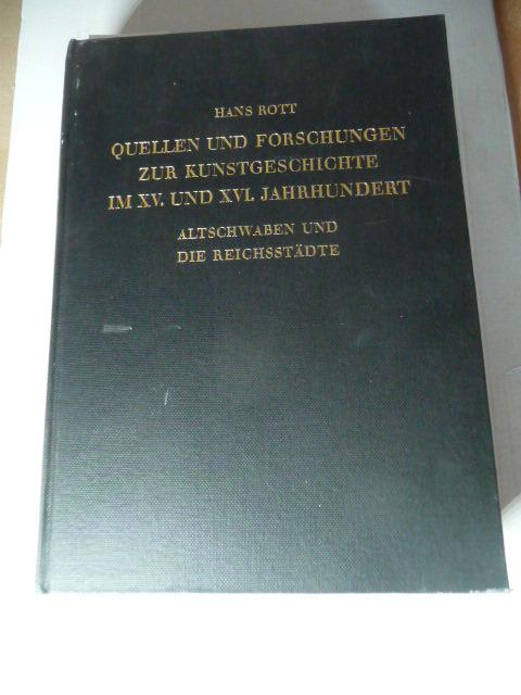 Quellen und Forschungen zur südwestdeutschen und schweizerischen: Rott, Hans