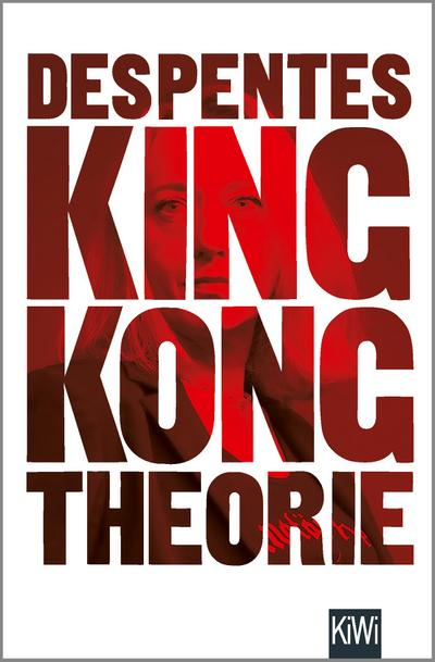Virginie Despentes King Kong Theorie Abebooks