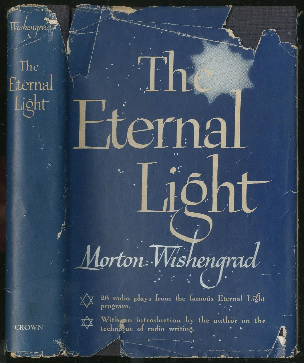 The Eternal Light: Twenty-six Radio Plays from: WISHENGRAD, Morton