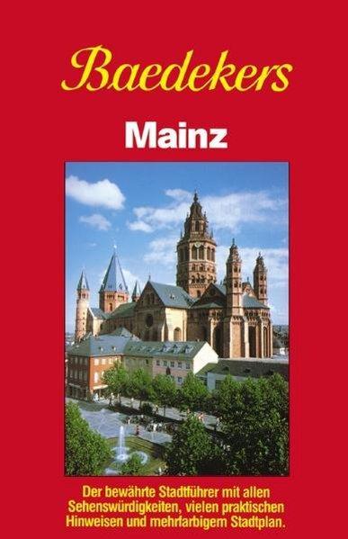 Baedeker Stadtführer, Mainz: Baedeker, Karl:
