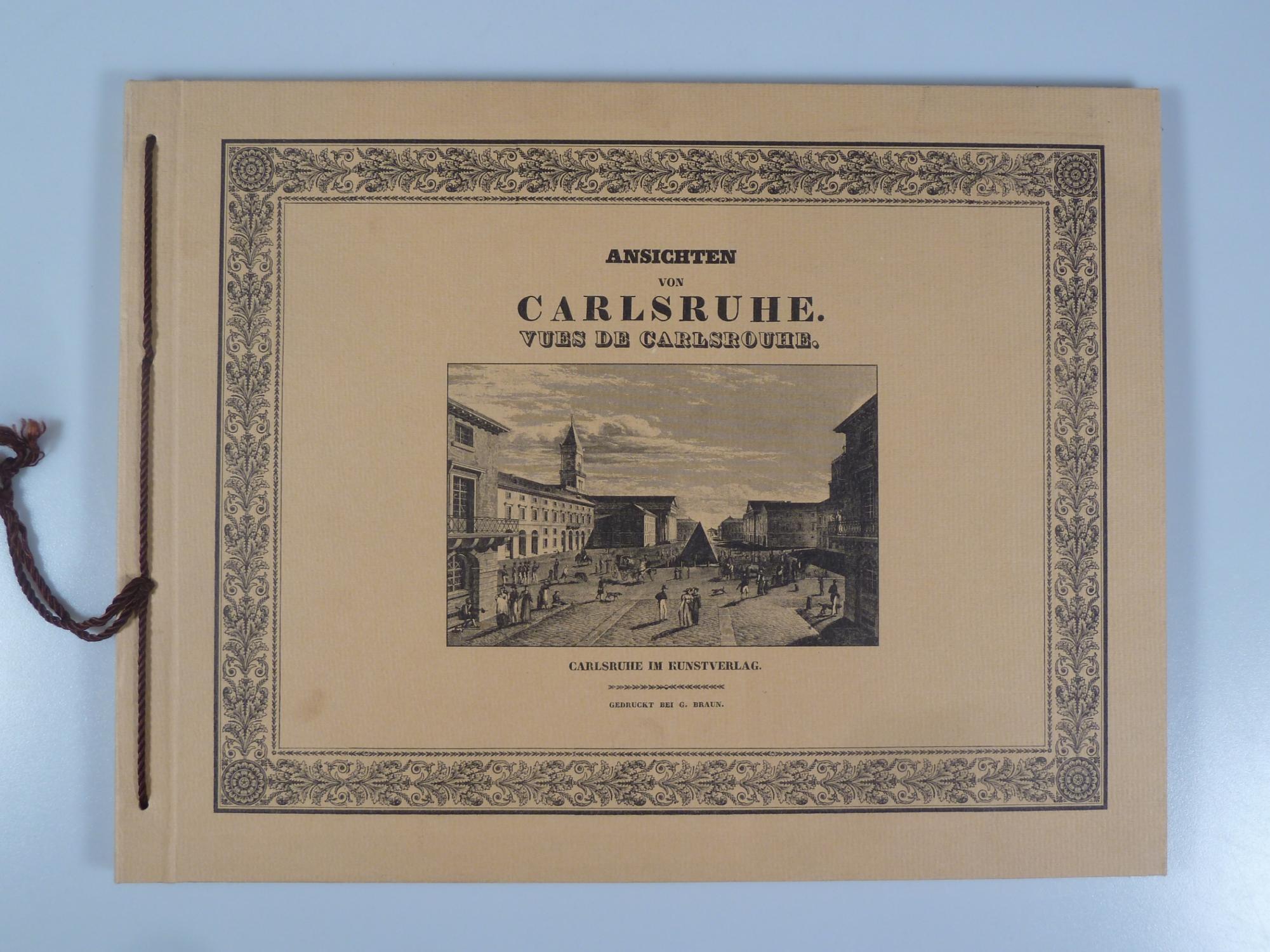 Carlsruhe in malerischen Ansichten.: FROMMEL, C. U.