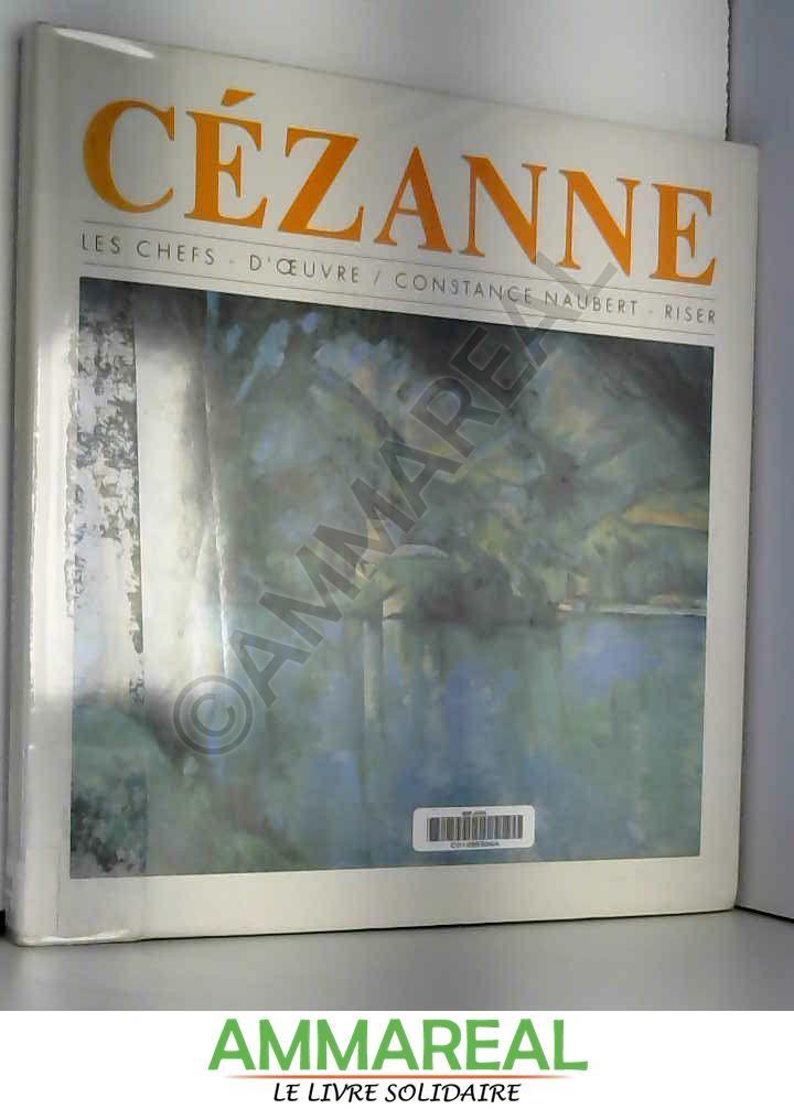 Cézanne - Constance Naubert-Riser