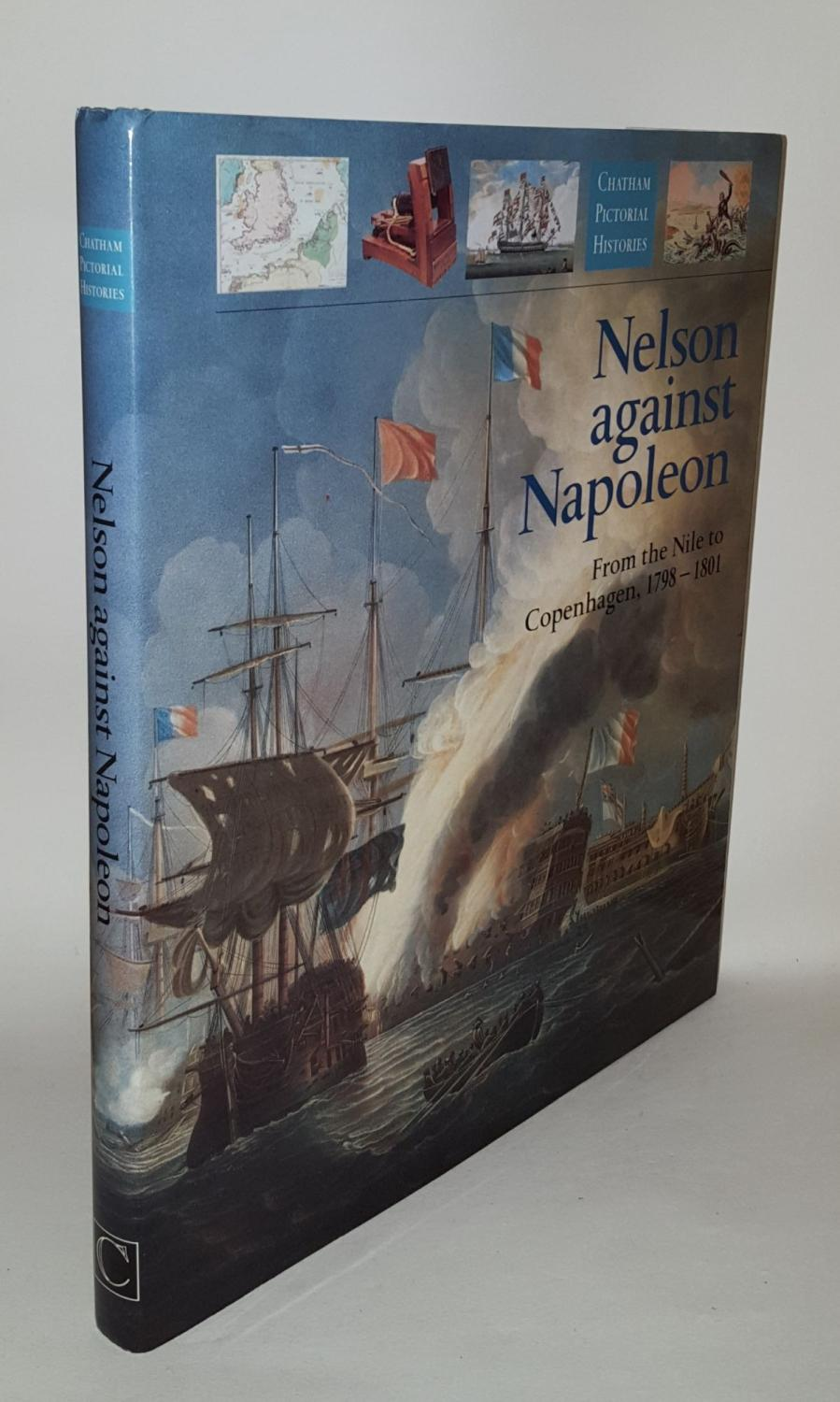 NELSON AGAINST NAPOLEON From the Nile to: GARDINER Robert