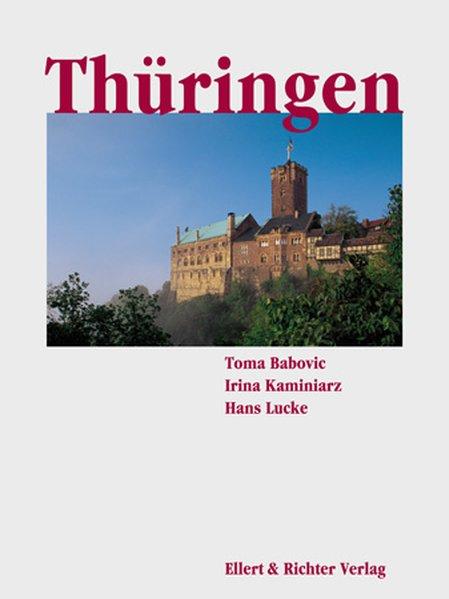 Thüringen. Eine Bildreise: Babovic, Toma, Irina