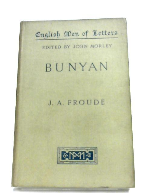 Bunyan: James Anthony Froude