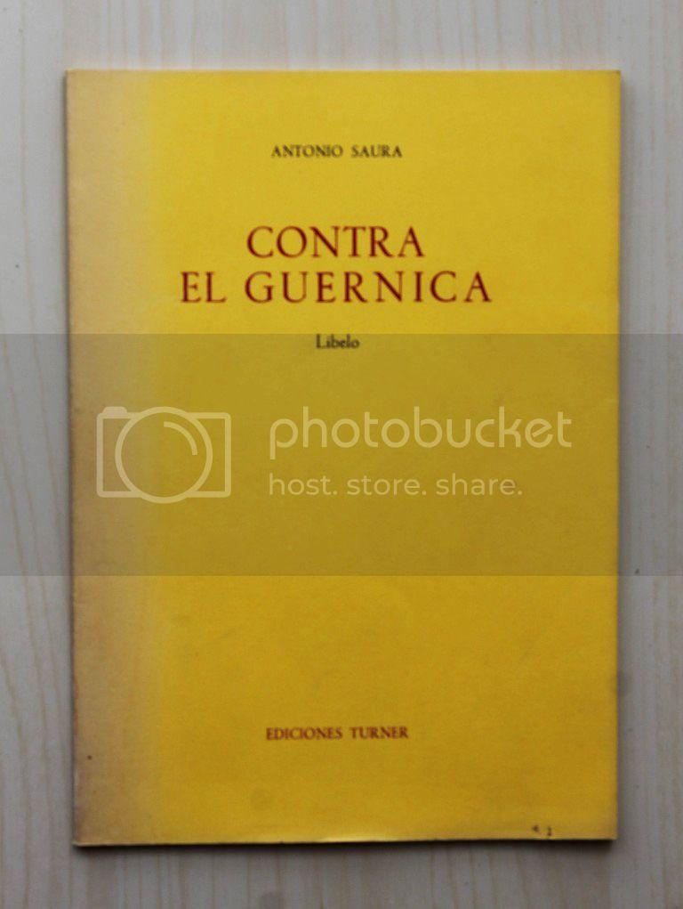 CONTRA EL GUERNICA. Libelo - SAURA, Antonio