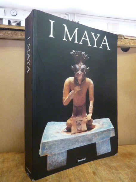 I Maya, a cura di Peter Schmidt, Mercedes de la Garza , Enrique Nalda, - Schmidt, Peter u.a. (Hrsg.),