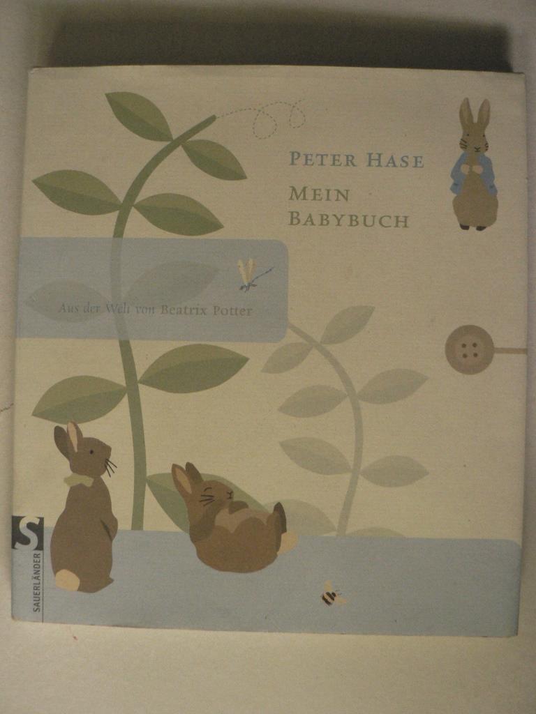 Peter Hase - Mein Babybuch. Aus der Welt von Beatrix Potter - Potter, Beatrix