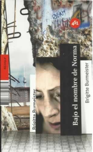 Bajo el nombre de Norma - Burmeister, Brigitte