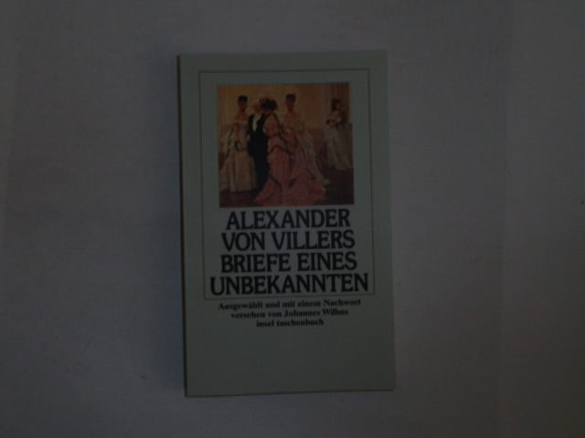 Briefe eines Unbekannten.: Villers, Alexander von