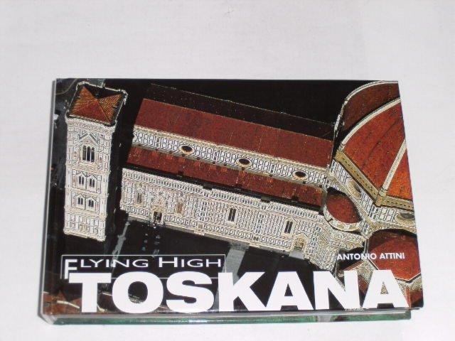 Toskana. Flying High: Rossi, Renzo: