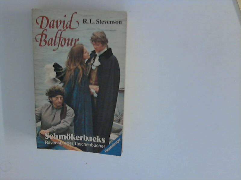 David Balfour : Kidnapped; Catriona: Stevenson, Robert Louis: