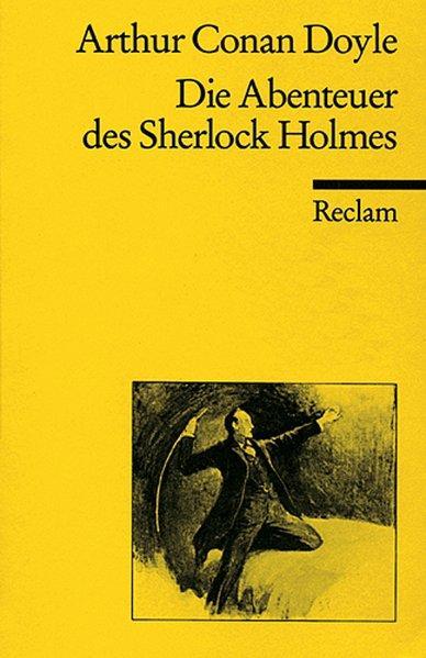 Die Abenteuer des Sherlock Holmes - Doyle, Arthur C, Klaus Degering und Silvia Böcking