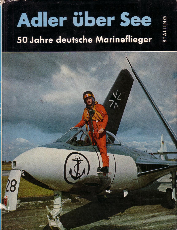 Adler über See - 50 Jahre deutsche: Brembach, Hellmuth (Hrsg.)