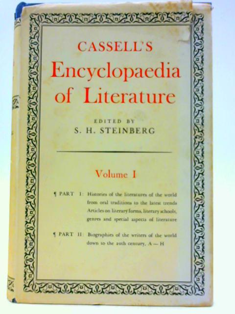 Cassell's Encyclopaedia of Literature: Volume I: Steinberg, S H