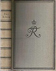 Der König. Friedrich der Große in seinen: Fritz (Hg.) Endres