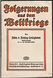 Folgerungen aus dem Weltkriege: Freytag-Loringhoven, Hugo Friedrich
