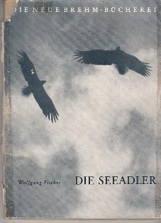 Die Seeadler: Wolfgang Fischer