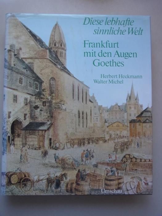 2 Bücher Frankfurt mit den Augen Goethes: Goethe, Johann Wolfgang