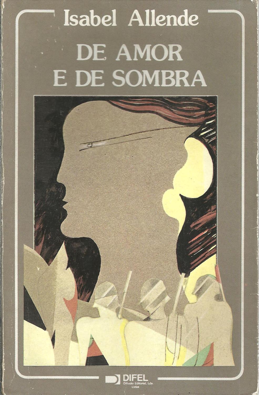 DE AMOR E DE SOMBRA - ALLENDE, Isabel (1942)