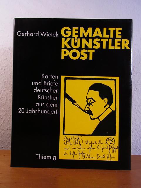 Gemalte Künstlerpost. Karten und Briefe deutscher Künstler: Wietek, Gerhard: