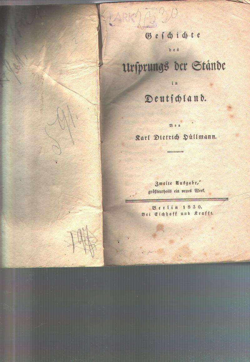 Geschichte des Ursprungs der Stände in Deutschland: Karl Dietrich Hüllmann