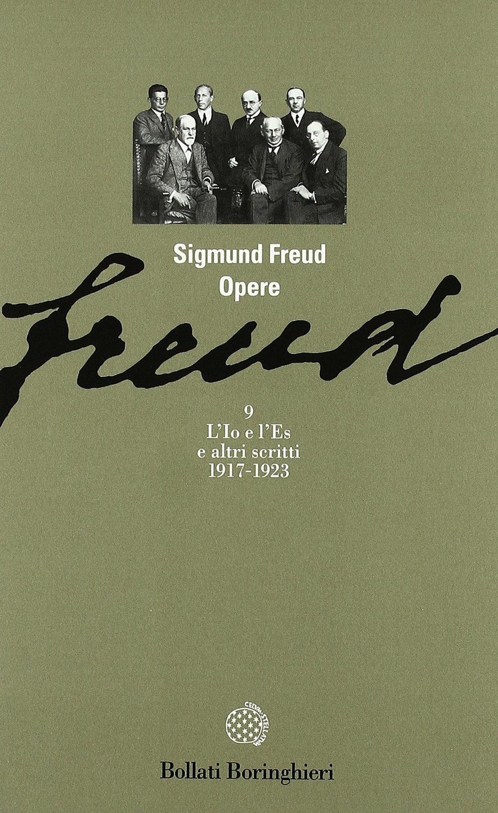 Opere. Vol. 9: L'Io e L'Es (1917-1923). - Sigmund Freud
