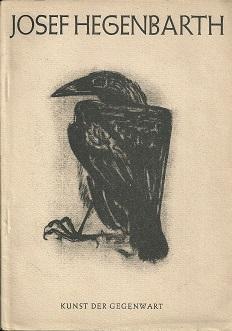 Josef Hegenbarth. 58 Bilder und Zeichnungen mit: Grohmann, Will: