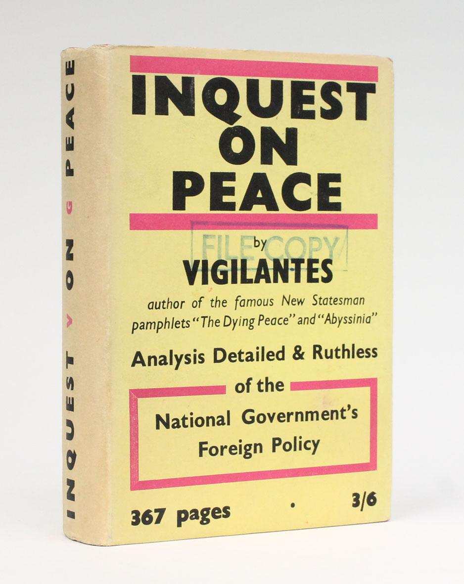 INQUEST ON PEACE. Analysis Detailed and Ruthless: VIGILANTES [pseudonym of