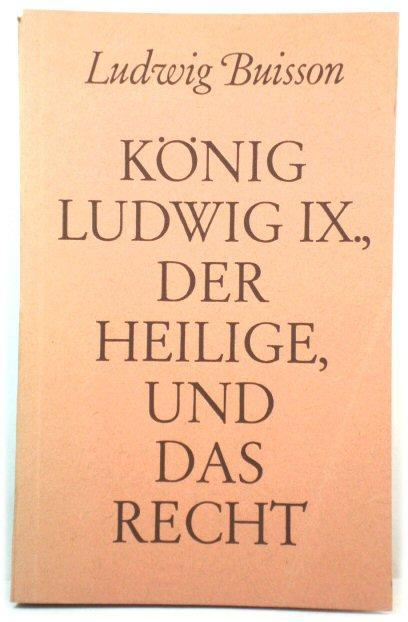 KOnig Ludwig IX., Der Heilige, und Das: Buisson, Ludwig