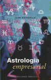 Astrología empresarial - ESTADELLA, JUAN