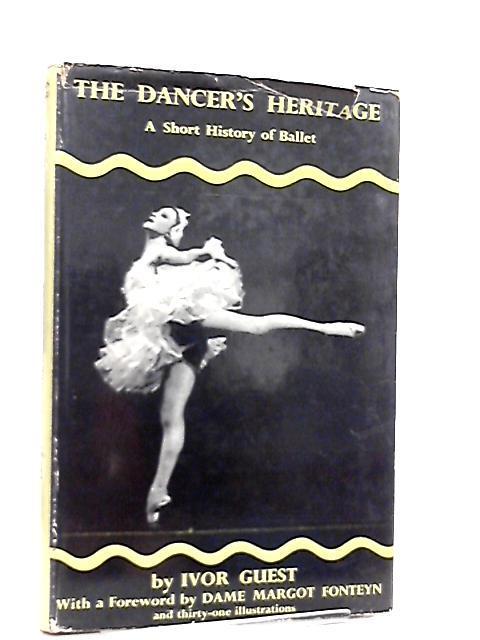 The Dancer's Heritage, A Short History of: Ivor Guest