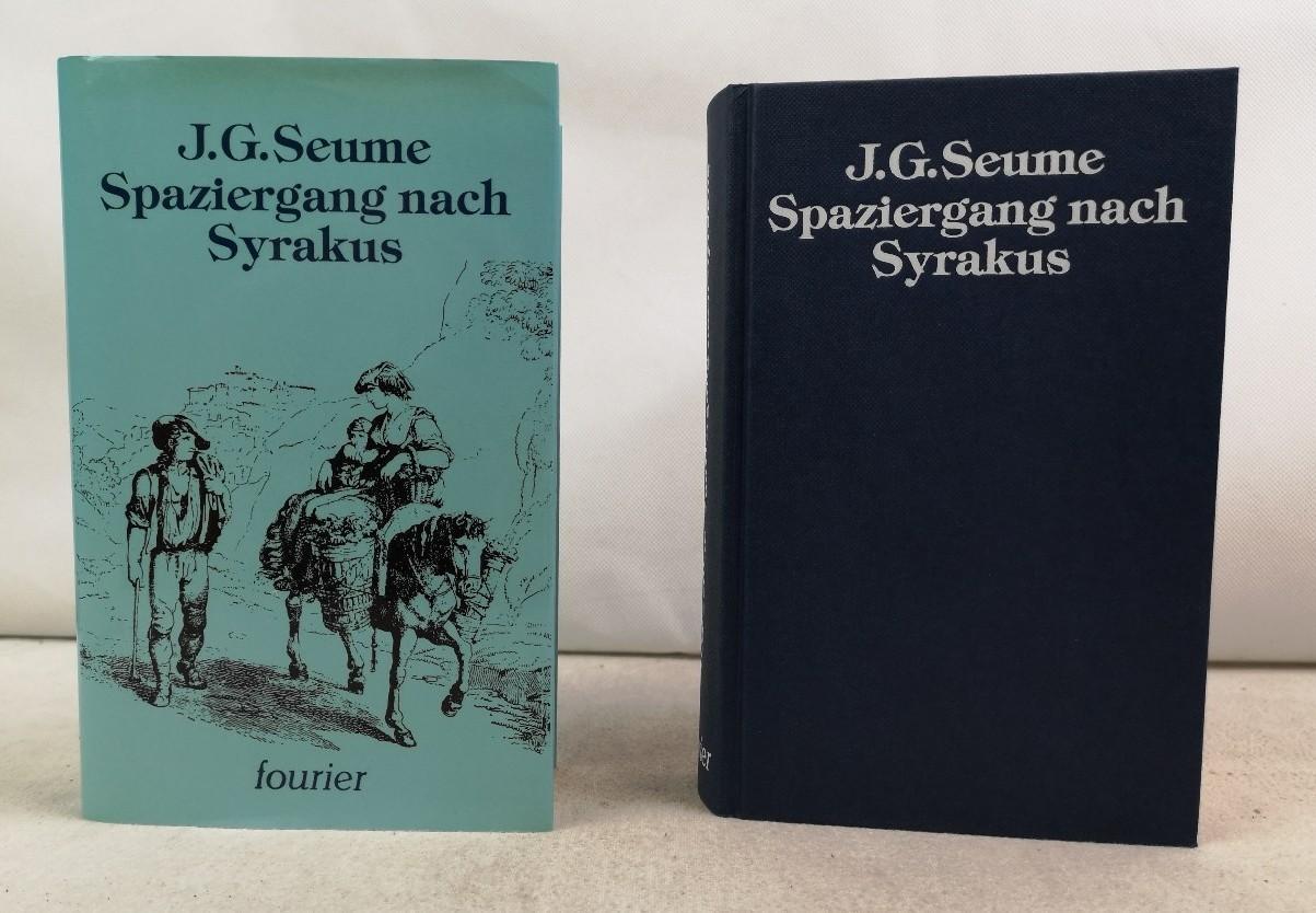 Spaziergang nach Syrakus. J. G. Seume: Seume, Johann Gottfried: