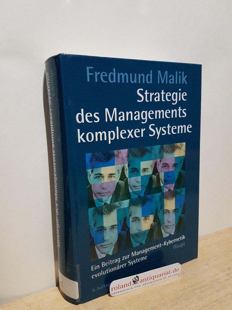 Strategie des Managements komplexer Systeme : ein: Malik, Fredmund: