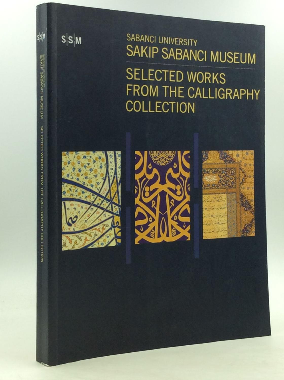SABANCI UNIVERSITY, SAKIP SABANCI MUSEUM: Selected Works: M. Ugur Derman