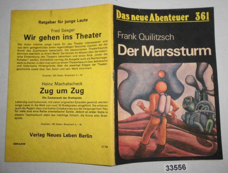 Der Marssturm (Das Neue Abenteuer Heft 361): Frank Quilitzsch