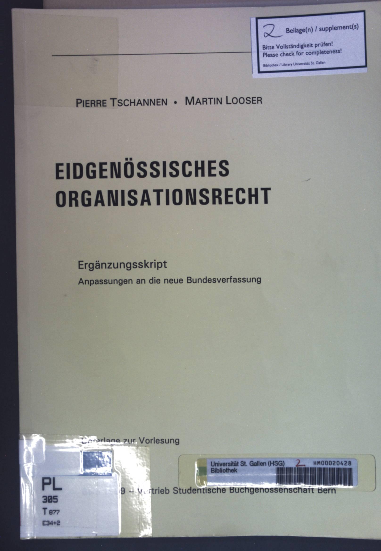 Eidgenössisches Organisationsrecht: Ergänzungsskript: Anpasung an die neue: Tschannen, Pierre und