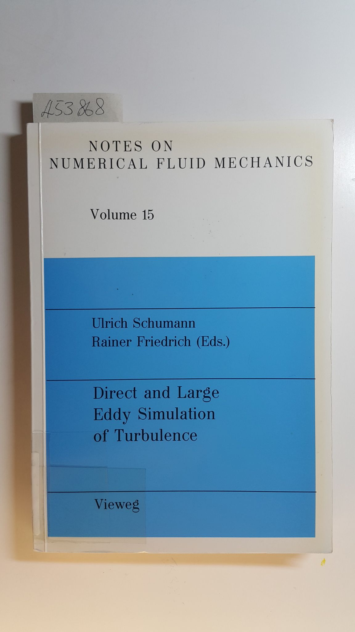 Direct and Large Eddy Simulation of TurbulenceProceedings: Ulrich Schumann ;
