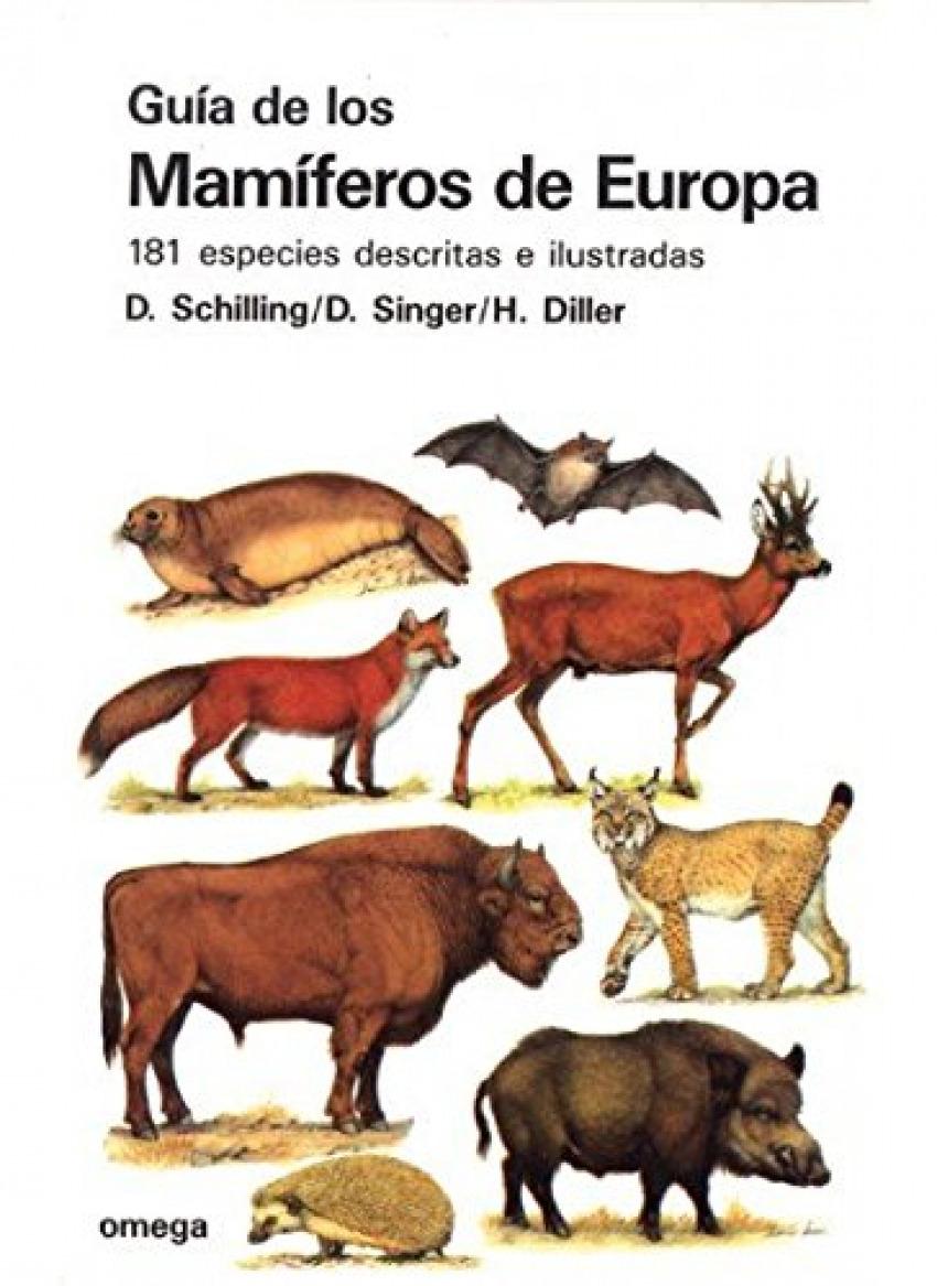 Guia de los mamiferos de europa - Schilling, Singer, Diller
