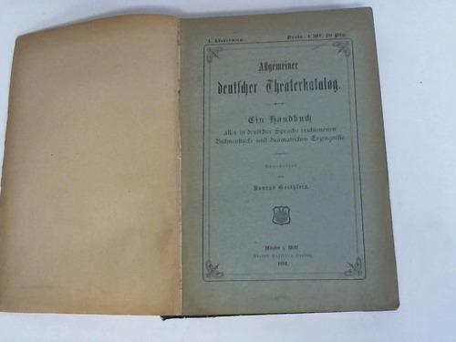 Allgemeiner deutscher Theaterkatalog. Ein Verzeichnis der im: Grethlein, Konrad