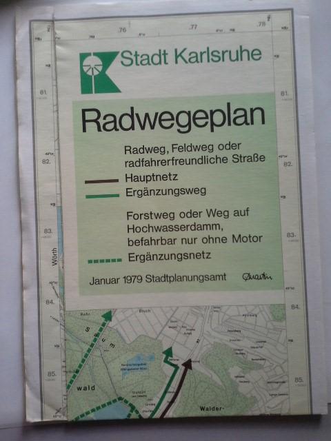 Radwegeplan 1979 Radwege in Karlsruhe .: Stadt Karlsruhe Hrsg.: