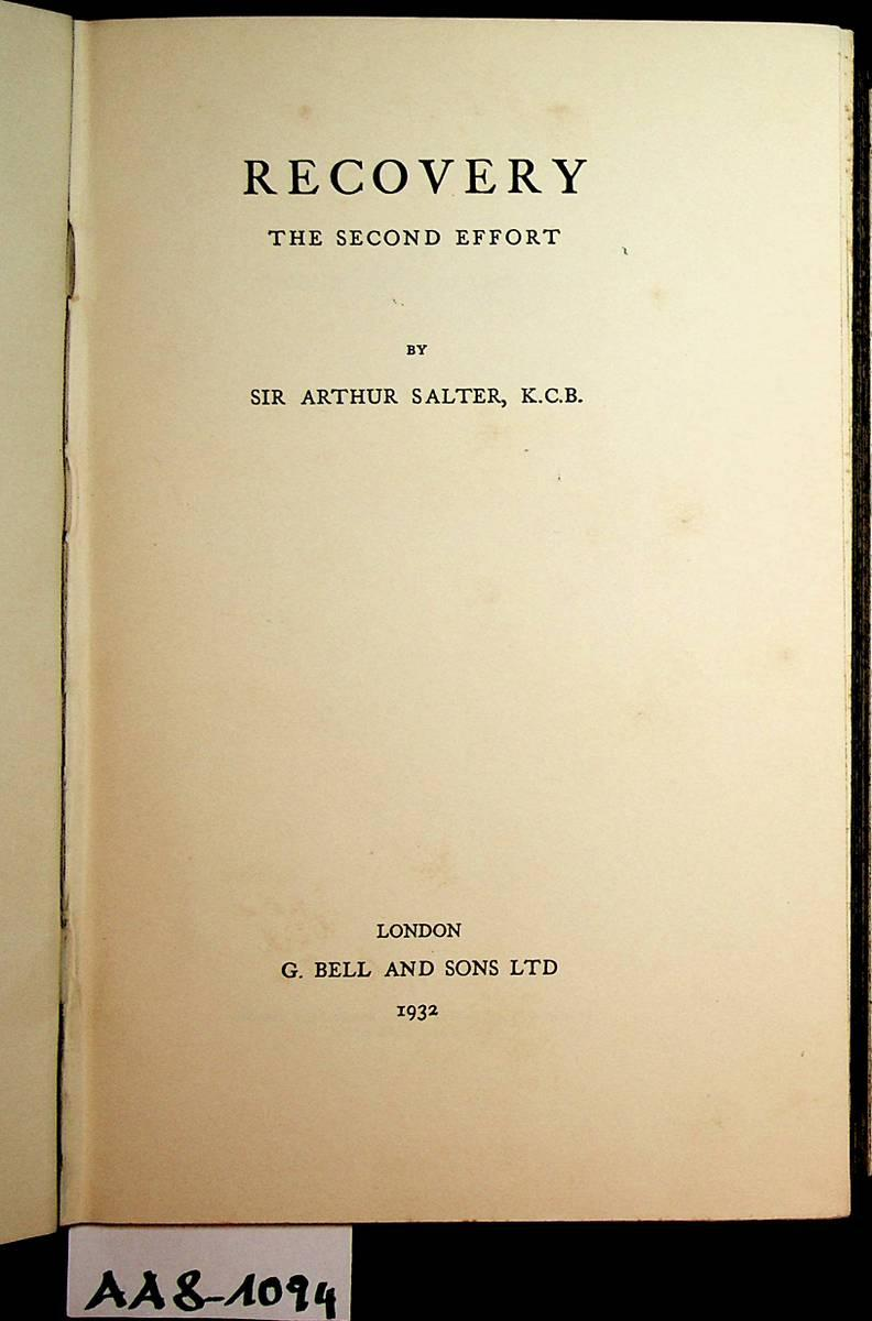Recovery : the second effort: Salter, [James] Arthur