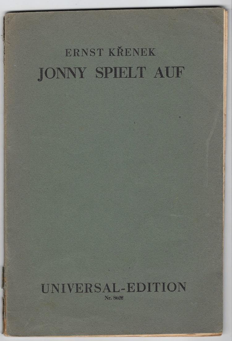 Jonny spielt auf. Op. 45. Universal-Edition Nr.: Krenek, Ernst: