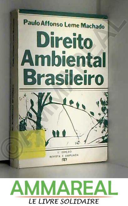 Direito Ambiental Brasileiro (Portuguese Edition) (Em Portuguese do Brasil)
