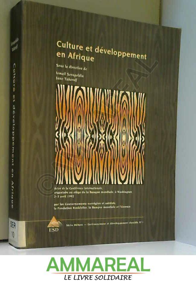 Culture et developpement en Afrique - Ismail Serageldin June Taboroff