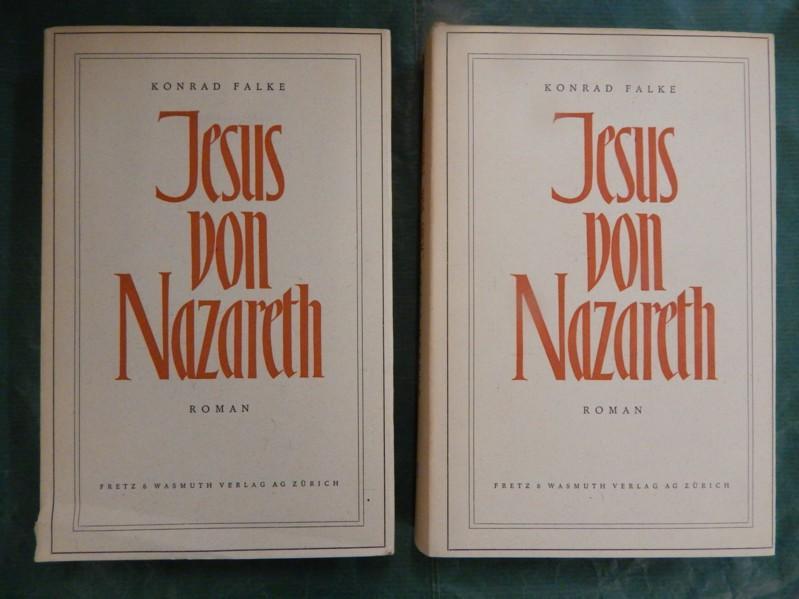 Jesus von Nazareth - Roman in zwei: Falke, Konrad